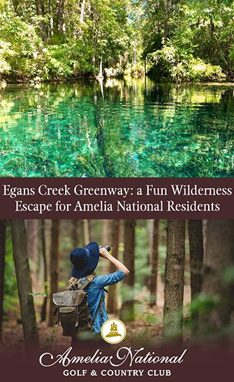 Egans Creek Greenway: a Fun Wilderness Escape for Amelia National Residents