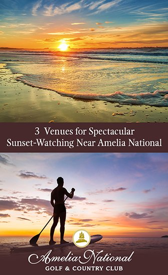 3 Venues for Spectacular Sunset-Watching Near Amelia National